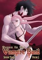 Dance In The Vampire Bund Vol. 5