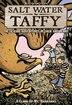 Salt Water Taffy Vol. 2: A Climb Up Mt. Barnabas by Matthew Loux