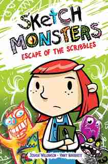 Sketch Monsters Vol. 1: Escape Of The Scribbles by Joshua Williamson