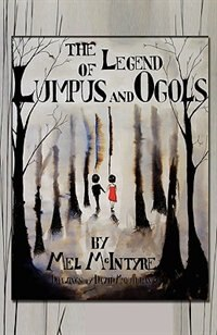Book The Legend of Lumpus and Ogols by Mel McIntyre