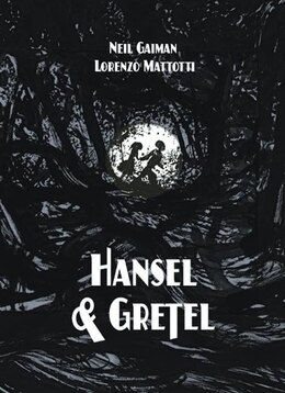 Book Hansel And Gretel Standard Edition: A Toon Graphic by Neil Gaiman