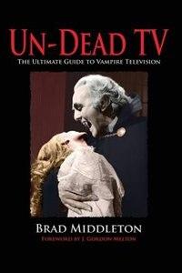 Un-dead Tv by Brad Middleton