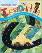 Greetings From Tucsadelphia: Travel Inspired Projects From Lizzie B Cre8ive