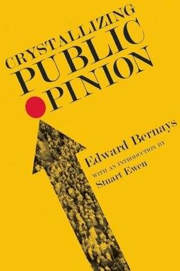 Book Crystallizing Public Opinion by Edward Bernays