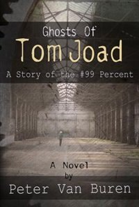 Book Ghosts Of Tom Joad: A Story Of The #99 Percent by Peter Van Buren