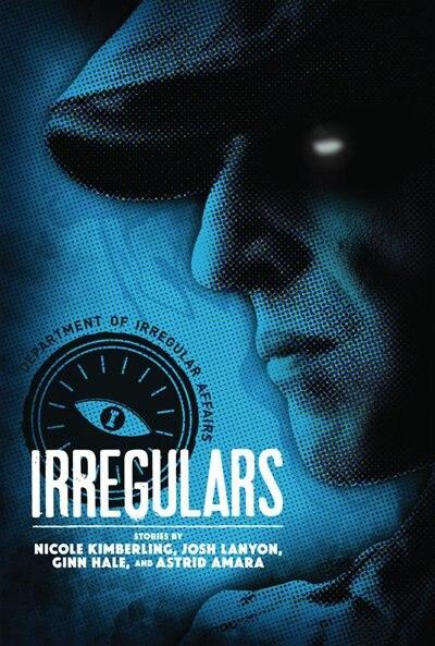 Irregulars: Stories by Nicole Kimberling, Josh Lanyon, Ginn Hale and Astrid Amara by Josh Lanyon