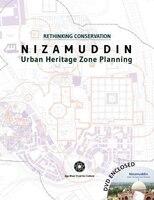 Nizamuddin: Urban Heritage Zone Planning