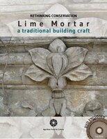 Lime Mortar: A Traditional Building Craft