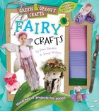 Fairy Crafts: Green & Groovy