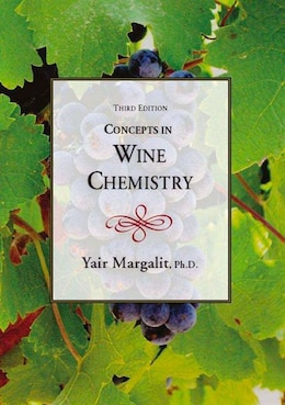 Book Concepts In Wine Chemistry by Yair Margalit
