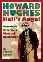 Howard Hughes: Hell's Angel