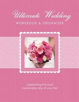 Book The Ultimate Wedding Workbook & Organizer by Elizabeth Lluch