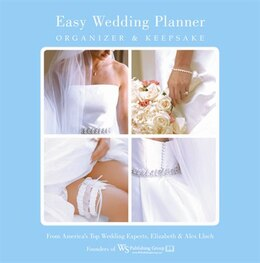 Book Easy Wedding Planner, Organizer & Keepsake: Celebrating the Most Memorable Day of Your Life by Elizabeth Lluch