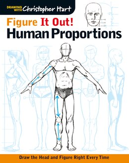 Book Figure It Out! Human Proportions: Draw The Head And Figure Right Every Time by Christopher Hart