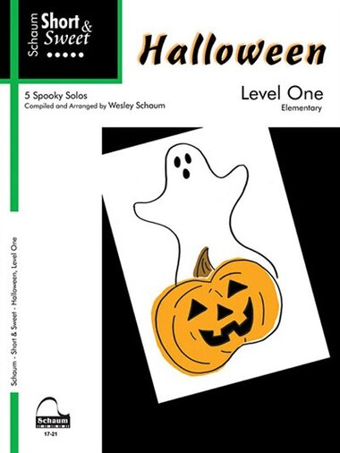 Halloween - Level 1: Schaum Short & Sweet Series by Wesley Schaum