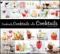 Book Cocktails, Cocktails & More Cocktails by Kester Thompson