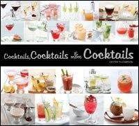 Book Cocktails, Cocktails & More Cocktails by Kester Thompson