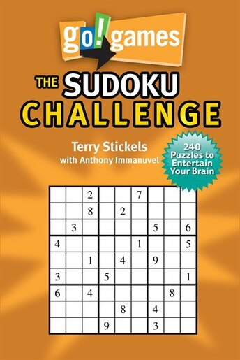 Go!games The Sudoku Challenge: 240 Entertain Your Brain Puzzles by Terry Stickels