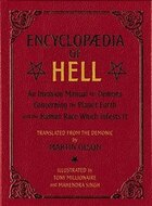 Encyclopaedia of Hell: An Invasion Manual for Demons Concerning the Planet Earth and the Human Race…