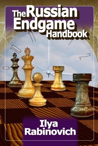 The Russian Endgame Handbook by Ilya Rabinovich