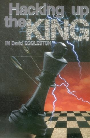Hacking Up The King by David Eggleston