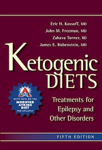 Ketogenic Diets: Treatments For Epilepsy And Other Disorders