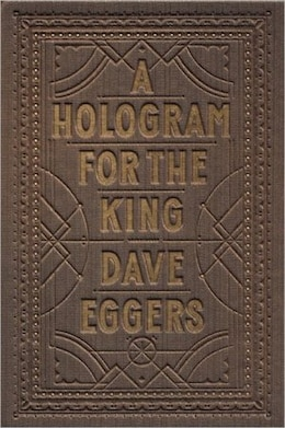 Book A Hologram for the King by Dave Eggers