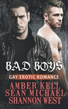 Bad Boys: Gay Erotic Romance