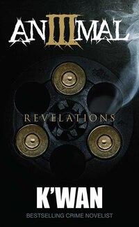 Animal 3: Revelations