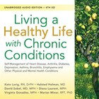Living A Healthy Life With Chronic Conditions: Self-management Of Heart Disease, Arthritis…