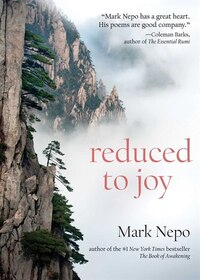 Reduced to Joy: Inviting Life's Essential Gift
