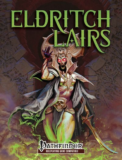 Eldritch Lairs (pfrpg) by James Haeck