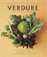 Book Verdure: Vegetable Recipes From The Kitchen Of The American Academy In Rome, Rome Sustainable Food… by Christopher Boswell