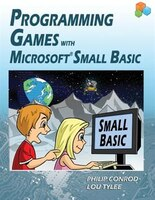 Programming Games With Microsoft Small Basic