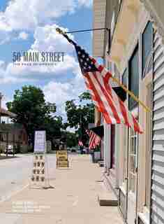 50 Main Street: The Face of America by Douglas Brinkley