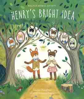 Henry's Bright Idea: Henry's Bright Idea by Lauren Bradshaw