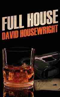 Full House by David Housewright