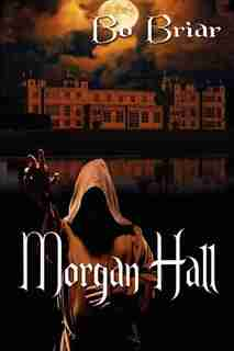 Morgan Hall by Bo Briar