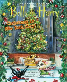 Book Christmas In New York City!: Adventures Of Bella & Harry by Lisa Manzione