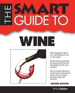 Book The Smart Guide To Wine by Philip Seldon