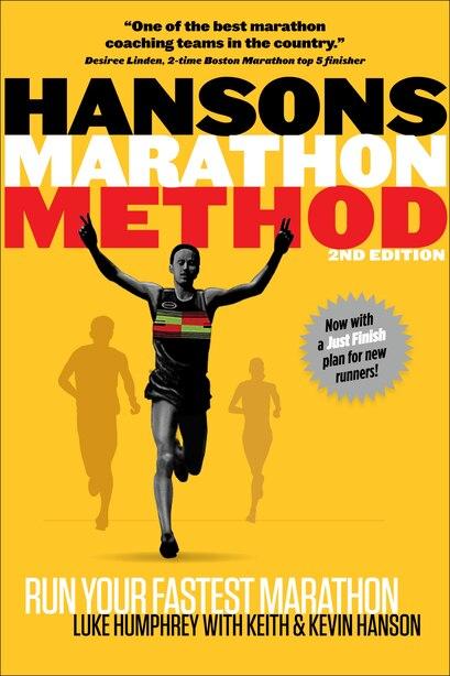Hansons Marathon Method: Run Your Fastest Marathon The Hansons Way by Humphrey