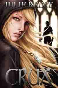 Crux by Julie Reece