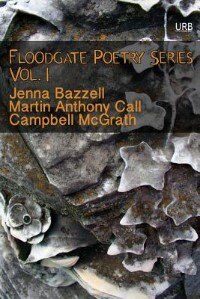 Book Floodgate Poetry Series Vol. 1 by Campbell McGrath