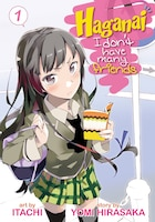 Haganai: I Don't Have Many Friends Vol. 1