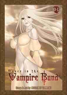 Dance in the Vampire Bund Omnibus 4 by Nozomu Tamaki