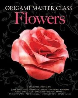 Book Origami Master Class Flowers: Flowers by Marcio Noguchi