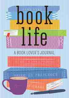 Book Life: A Book Lover's Journal by William Mc Kay
