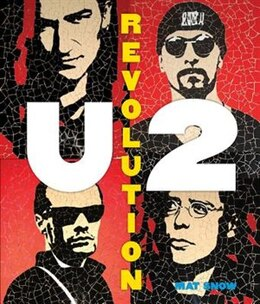 Book U2: Revolution by Mat Snow