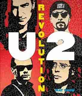 U2: Revolution by Mat Snow