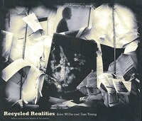 Recycled Realities